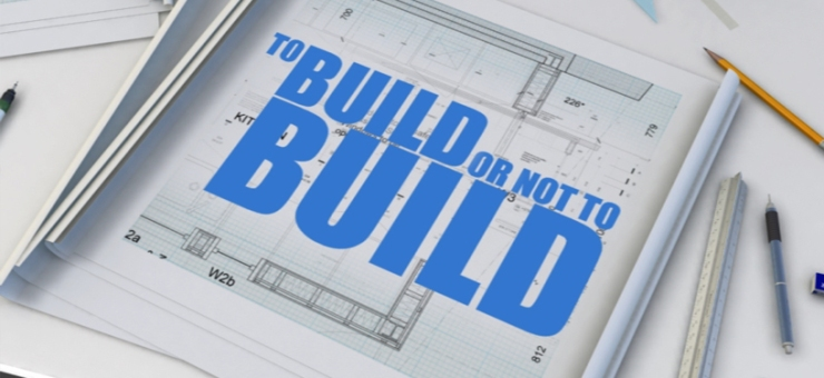 To Build or Not to Build